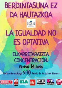 """Concentración """"Berdintasuna ez da autazkoa/La igualdad no es optativa"""" @ Palacio de Justicia de Navarra"""