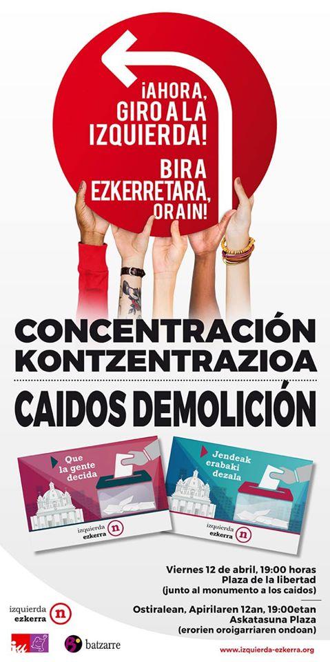 Acto IE Concentración Demolición Los Caídos. Abril 2019.