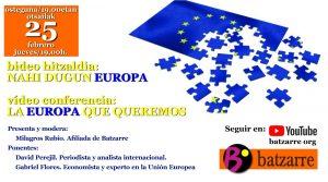 """Video Conferencia """"Nahi Dugun Europa"""" """"La Europa que queremos"""" @ Canal de YouTube Batzarre org"""
